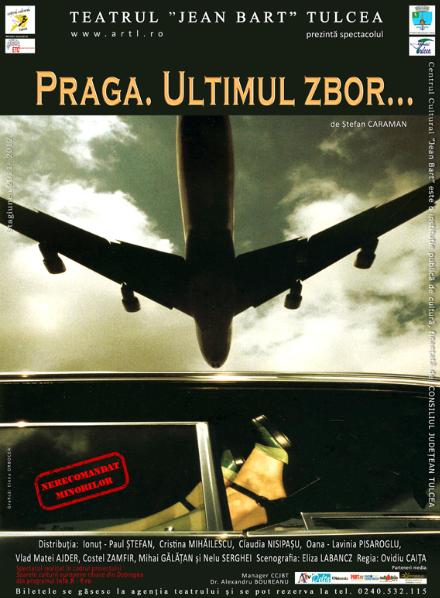 Praga. Ultimul zbor